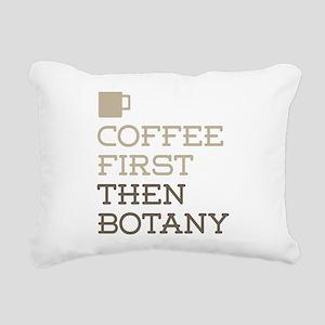 Coffee Then Botany Rectangular Canvas Pillow