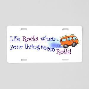 Life Rocks Aluminum License Plate