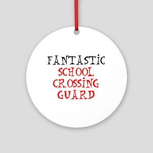 fantastic school crossing guard Round Ornament