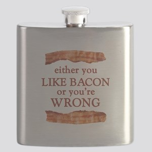 Either You Like Bacon Or You're Wrong Flask