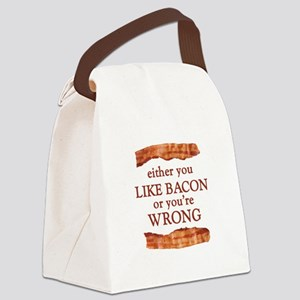 Either You Like Bacon Or You're Wrong Canvas Lunch