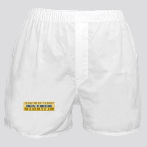 To Buzz or Not To Buzz Boxer Shorts