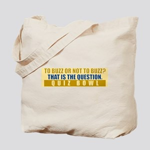 To Buzz or Not To Buzz Tote Bag