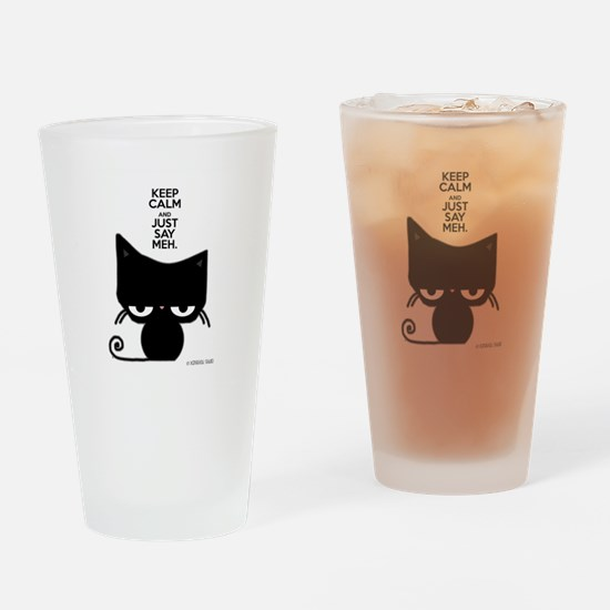 Keep Calm & Just Say Meh - Cat Drinking Glass