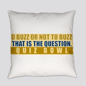 To Buzz or Not To Buzz Everyday Pillow