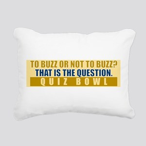 To Buzz or Not To Buzz Rectangular Canvas Pillow