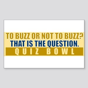 To Buzz or Not To Buzz Sticker