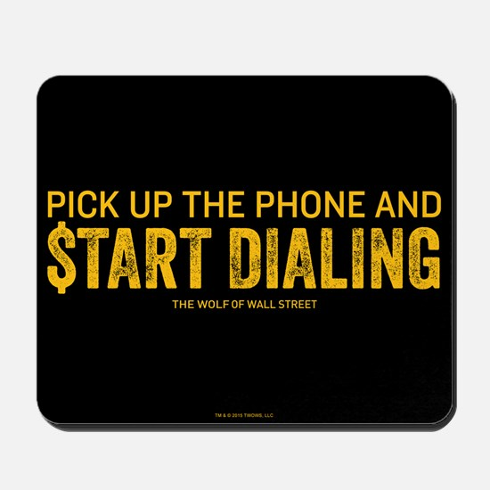 Pick Up The Phone Mousepad