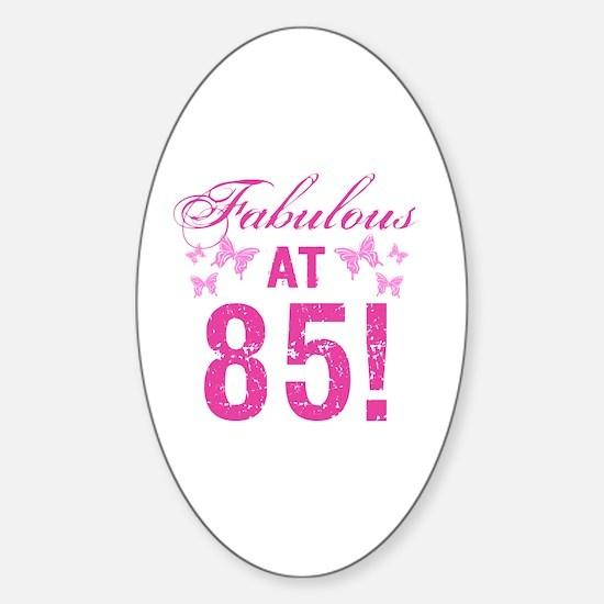 Fabulous 85th Birthday Sticker (Oval)