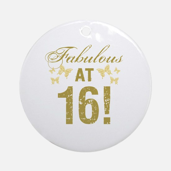 Fabulous 16th Birthday Round Ornament