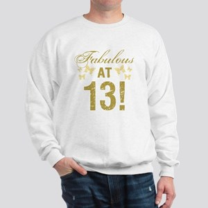 Fabulous 13th Birthday Sweatshirt