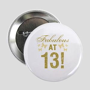 "Fabulous 13th Birthday 2.25"" Button"