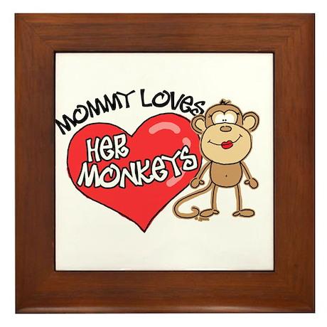 Mommy Loves Her Monkeys Framed Tile