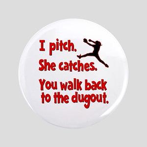 I PITCH, SHE CATCHERS Button