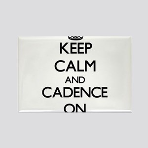 Keep Calm and Cadence ON Magnets