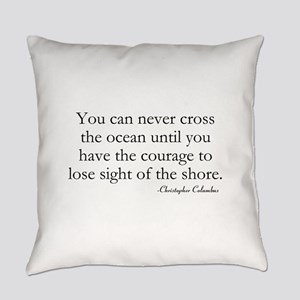 Courage Everyday Pillow
