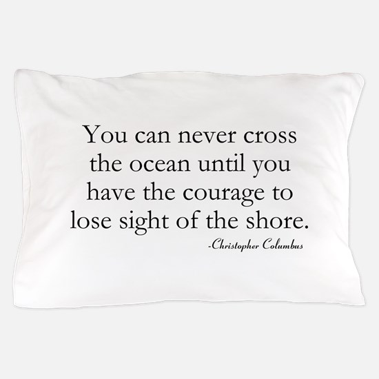 Courage Pillow Case