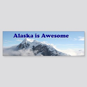 Alaska is awesome: Alaska Range, US Bumper Sticker