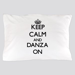 Keep Calm and Danza ON Pillow Case