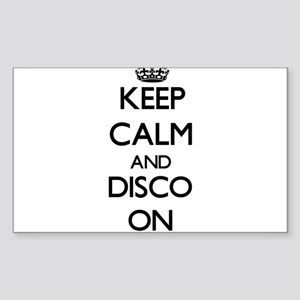 Keep Calm and Disco ON Sticker