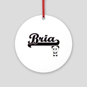 Bria Classic Retro Name Design wi Ornament (Round)