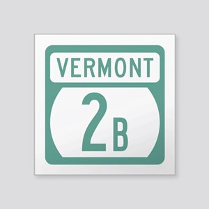 "Route 2B, Vermont Square Sticker 3"" x 3"""