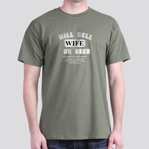 will sell wife for beer front only Dark T-Shirt