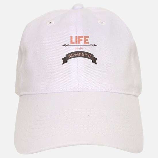 Life Is An Adventure Baseball Baseball Baseball Cap