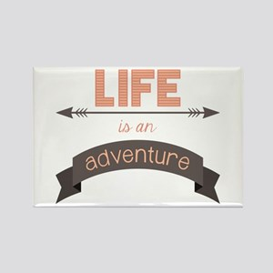 Life Is An Adventure Magnets