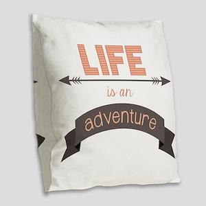 Life Is An Adventure Burlap Throw Pillow