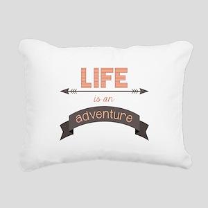 Life Is An Adventure Rectangular Canvas Pillow
