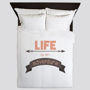Life Is An Adventure Queen Duvet