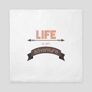 Life Is An Adventure Queen Duvet