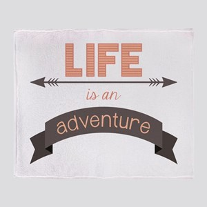 Life Is An Adventure Throw Blanket