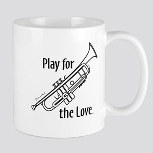 PLAY FOR THE LOVE TRUMPET Mug