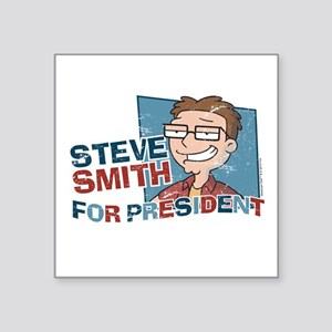 "Steve Smith for President Square Sticker 3"" x 3"""