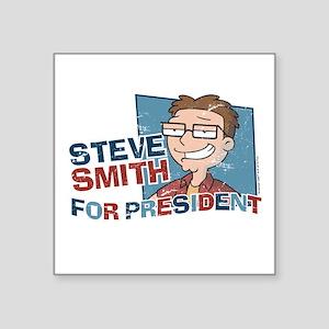 "Steve Smith for President Square Sticker 3"" x 3"""