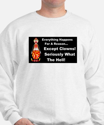 Everything Happens for a Reason Sweatshirt