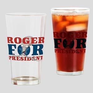 Roger for President Drinking Glass