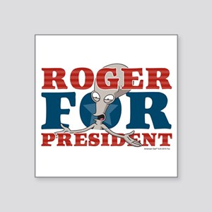"Roger for President Square Sticker 3"" x 3"""