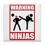 Warning: Ninjas Tile Coaster