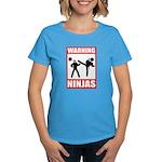 Warning: Ninjas Women's Dark T-Shirt