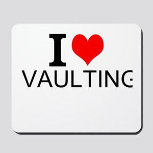 I Love Vaulting Mousepad