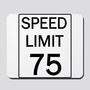 Speed Limit-75 Mousepad
