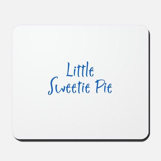 Little Sweetie Pie Mousepad