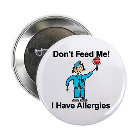 Don't Feed Me Button