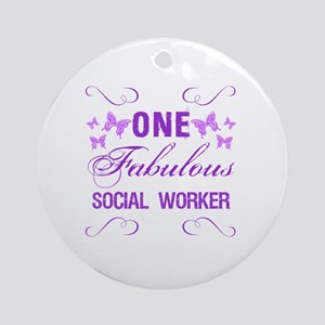 One Fabulous Social Worker Round Ornament