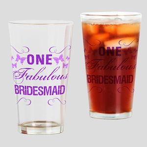 One Fabulous Bridesmaid Drinking Glass