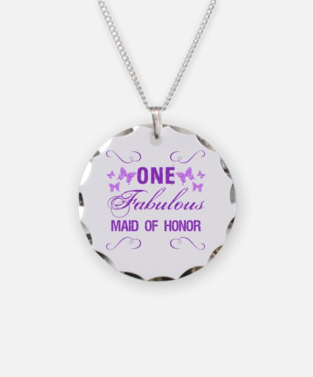 One Fabulous Maid Of Honor Necklace