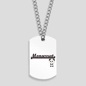 Monserrat Classic Retro Name Design with Dog Tags